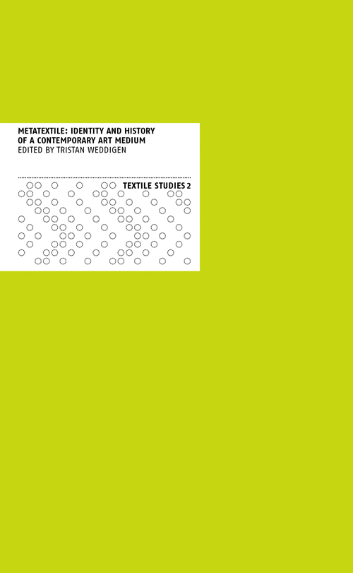 metatextile identity and history of a contemporary art medium - Englisch Charakterisierung Beispiel